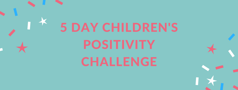 Children's Positivity Challenge